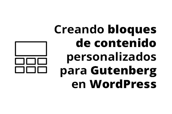 Bloques WordPress Gutenberg